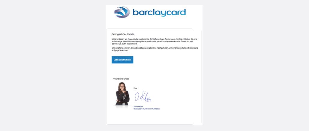 2017-09-18 Barclaycard Spam-Mail Barclaycard Online-Service Deaktivierung Ihres Kontos