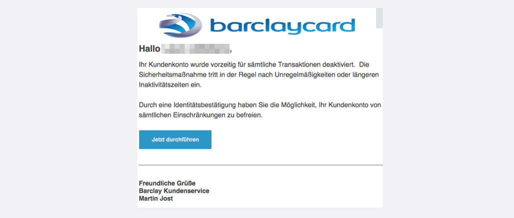 2017-09-18 Barclaycard Spam-Mail Phishing Barclaycard Kundenservice- Bestaetigung erforderlich