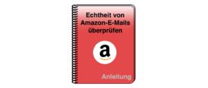 Amazon E-Mail Spam Phishing Fake oder echte Nachricht
