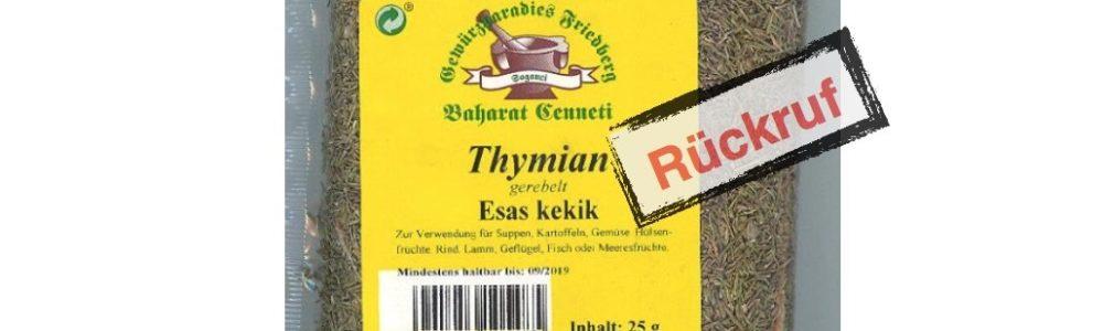 Rückruf Thymian gerebelt der Gewürzmühle Friedberg (Update)