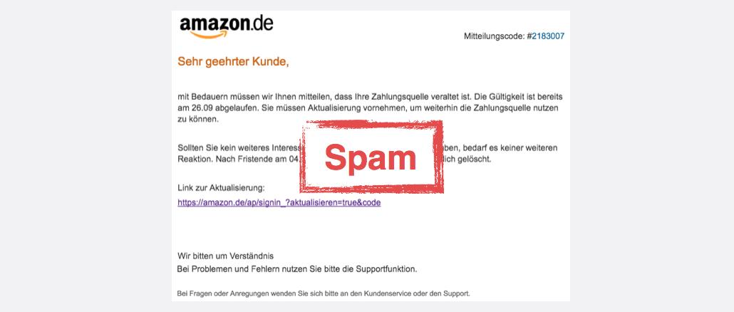 2017-10-04 Amazon Spam Zahlungsmittel ungueltig - Aktualisierung notwendig