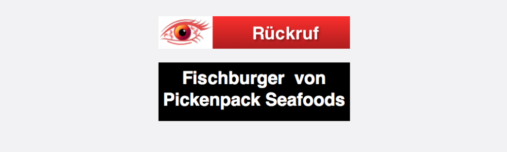 Gesundheitsgefahr: Pickenpack Seafoods ruft Fischburger zurück