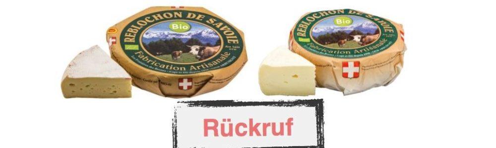 Rückruf von Rohmilchkäse Reblochon de Savoie AOP – Salmonellen