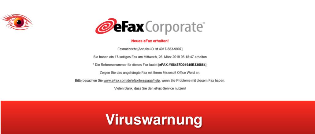 2019-03-27 eFax Spam-Mail Fake Virus Sie haben ein Fax erhalten