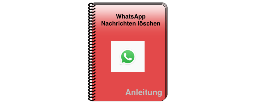 WhatsApp: Gesendete Nachricht löschen – Anleitung