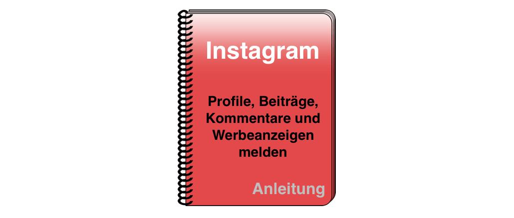 Melden spam instagram heißt was So melden
