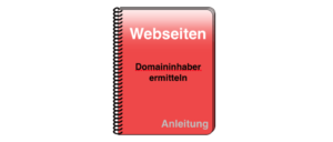 Anleitung Domaininhaber ermitteln