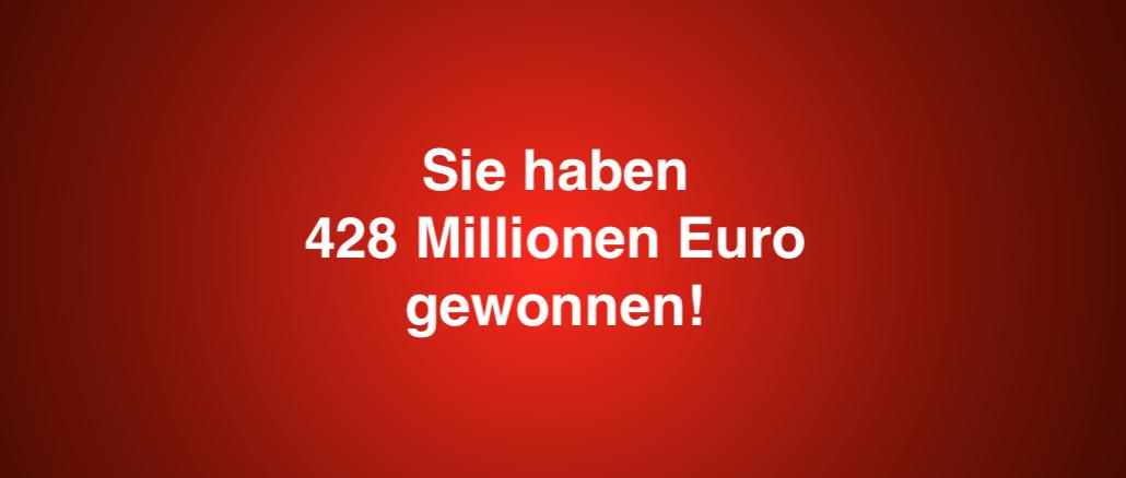 Sie haben 428 Millionen Euro gewonnen