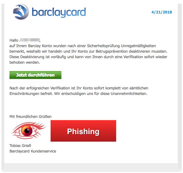 2018-04-23 Barclaycard Phishing Barclays- Bevorstehende Sperrung Ihres Kontos
