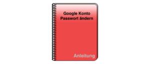Google Passwort ändern