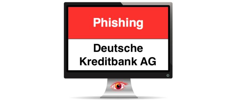 Phishing Warnung Deutsche Kreditbank DKB