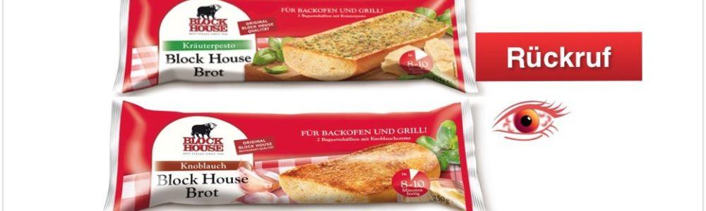Block Foods AG: Rückruf von Block House Brot Knoblauch und Block House Brot Kräuterpesto