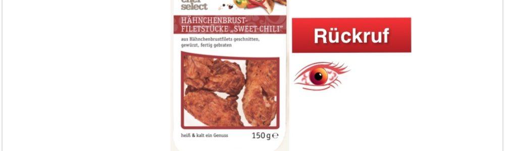 Rückruf von LIDL: chef select Hähnchenbrust-Filetstücke Sweet-Chili