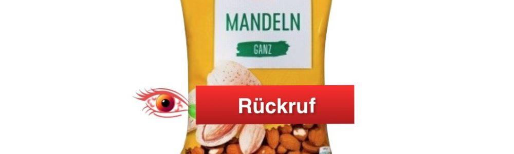 Kaufland Rückruf: K-Classic Mandeln ganz – Salmonellen