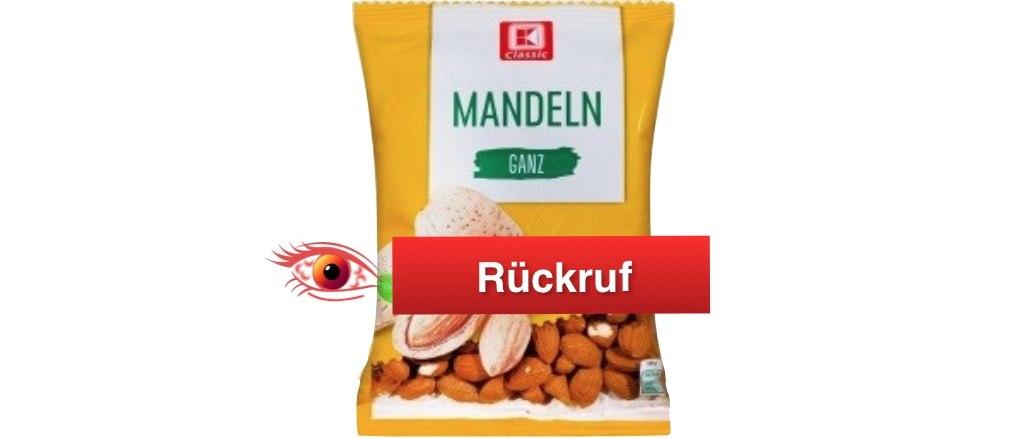 Rückruf K-Classic Mandeln Kaufland