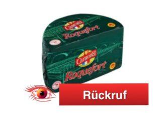 Rückruf Roquefort Käse