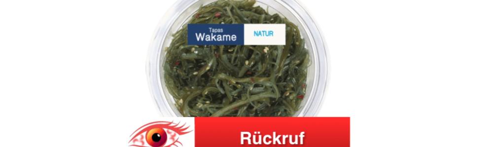 Rückruf von Wakame Salat – Meeresalgen (verkauft bei Lidl)