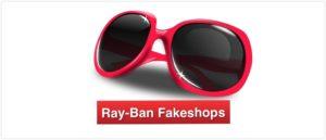 Symbolbild Ray-Ban Fakeshops