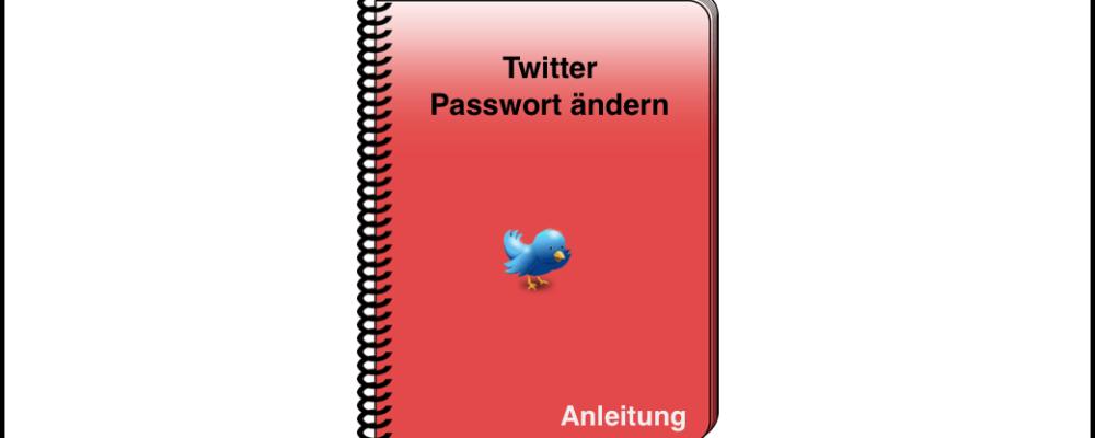Twitter: Passwort ändern oder zurücksetzen – einfach erklärt