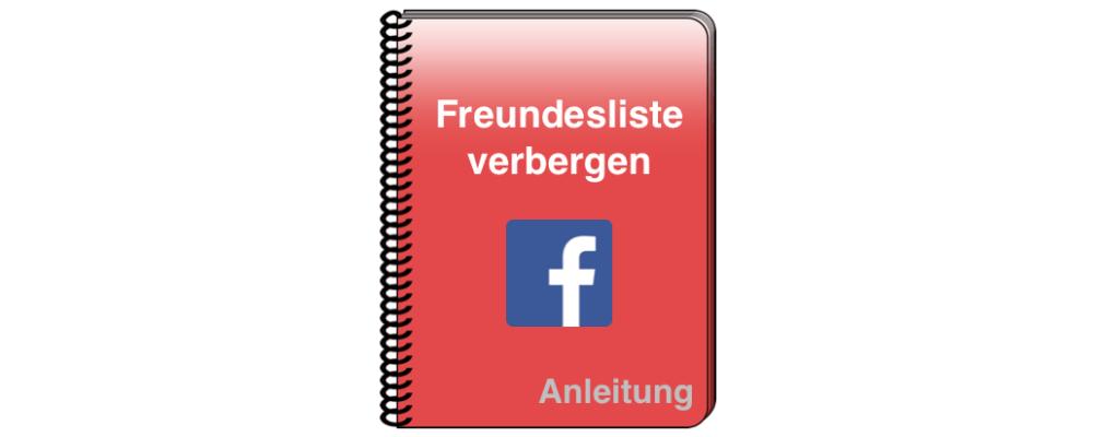 Facebook: Sichtbarkeit der Freundesliste einschränken