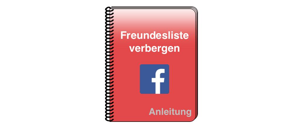 Facebook Freundesliste verbergen Anleitung