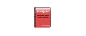 Instagram gehacktes Konto wiederherstellen