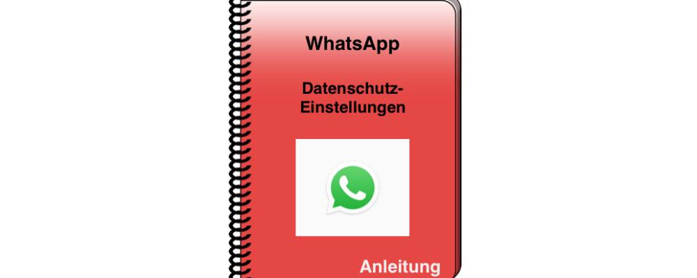 WhatsApp: Per Datenschutz die Privatsphäre schützen – so geht's (Anleitung)