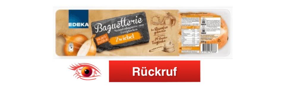 Rückruf: Edeka Baguetterie Steinofenbaguette zum Fertigbacken Zwiebel