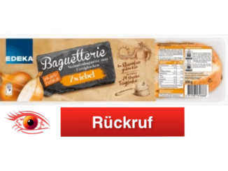 Rückruf Edeka Baguette Zwiebel