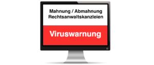 2018-09-09 Mahnung Abmahnung Abrechnung Rechnung von Rechtsanwalt mit Virus