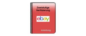 Anleitung zweistufige Verifizierung eBay