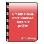 Anleitung Umsatzsteueridentifikationsnummer pruefen