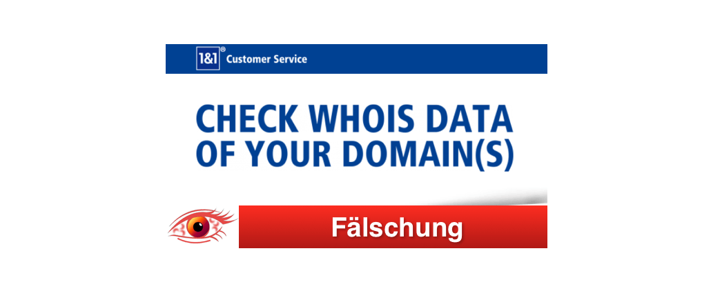 1und1 Phishing Spam Fake-Mails Check WHOIS Data of Your Domain