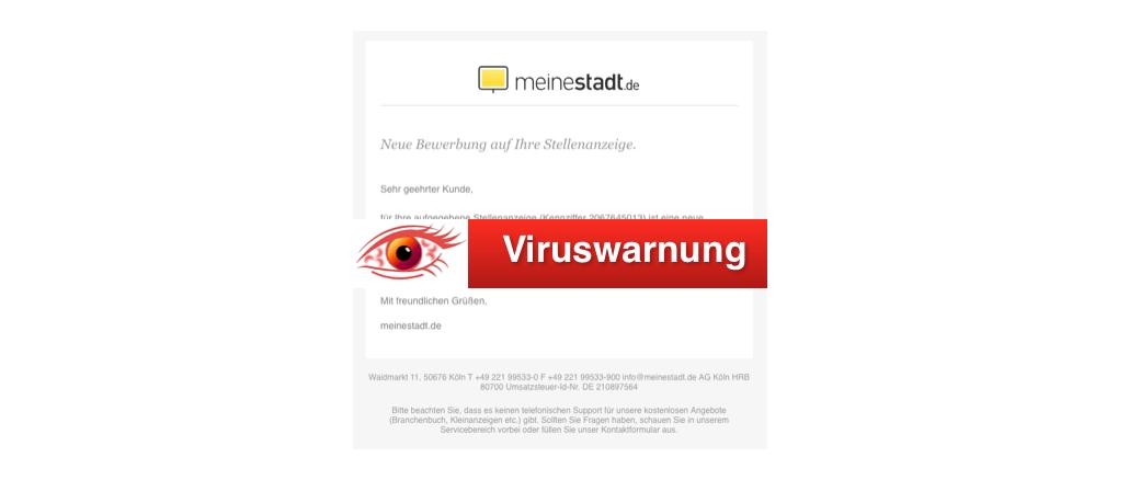 Viruswarnung meinestadt.de Fake-Mail Bewerbung