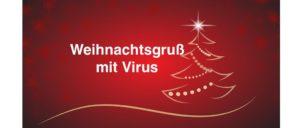 2018-12-19 Weihnachtsgruß mit Virus per E-Mail