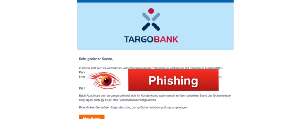 """Phishing-Mail im Namen der Targobank: """"letzte Erinnerung!""""  (Überblick)"""