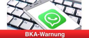 BKA Profil auf WhatsApp ist Fake