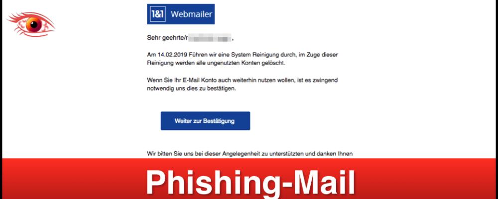 1&1 Phishing-Mail: Löschung inaktiver & ungenutzer E-Mail Konten