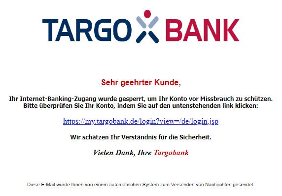 2019-02-18 Targo Bank Spam-Mail Ihr Internet-Banking-Zugang wurde gesperrt