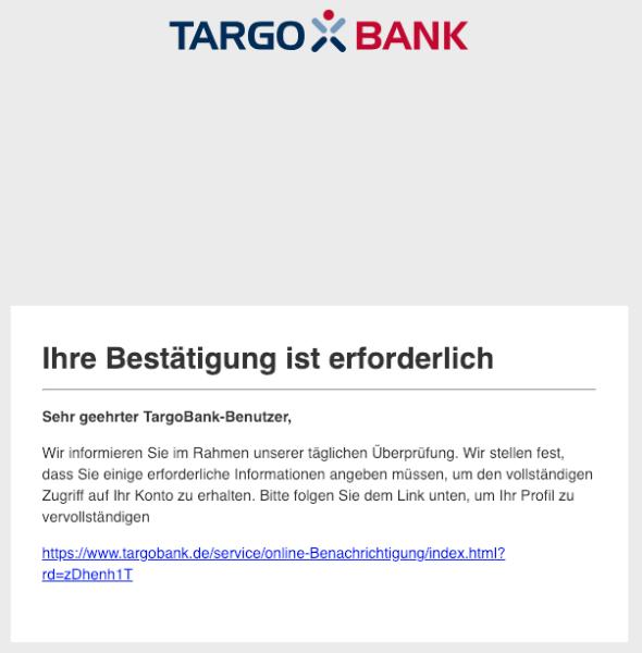 2019-02-25 Targobank Spam Mail Fake Ihre Bestätigung ist erforderlich