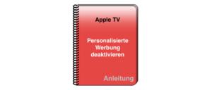 Apple TV Personalisierte Werbung deaktivieren