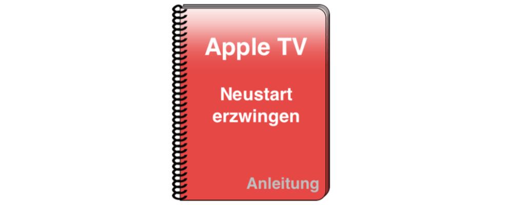 Apple TV abgestürzt: Neustart erzwingen – Tipps für einen Reset