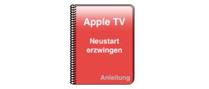 Apple TV Anleitung Neustart Reset