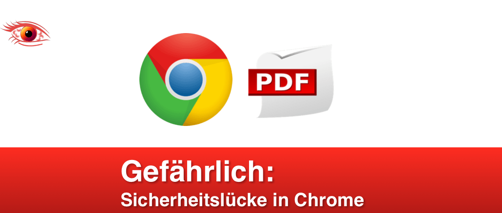 Google Chrome PDF-Datei Problem Sicherheit