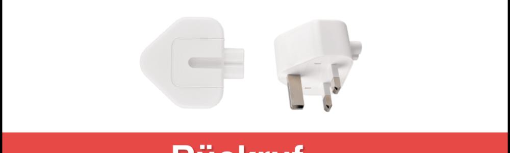 Apple Rückruf: Netzteilstecker mit drei Stiften (Adapter für Vereintes Königreich, Singapur, Hong Kong)