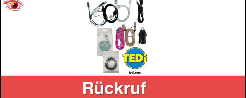 TEDi ruft Ladekabel und USB-Adapter zurück