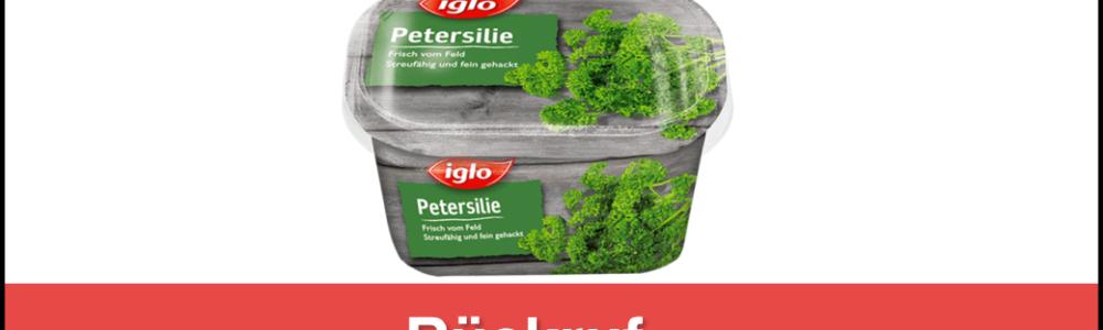 iglo Deutschland ruft Tiefkühl-Petersilie zurück – VTEC Bakterien