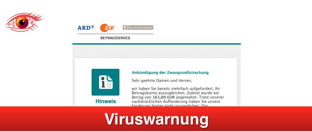 Viruswarnung Gez Mail Ankündigung Der Zwangsvollstreckung