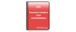 Anleitung AOL Passwort ändern oder zurücksetzen
