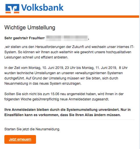 2019-06-11 Volksbank Spam-Mail Technische Umstellung - Neuanmeldung erforderlich